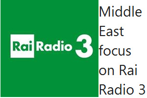 Middle East focus on Rai Radio 3